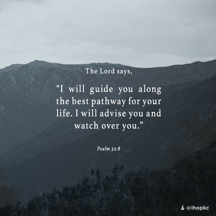 the lord says i will guide you along the best pathway for your