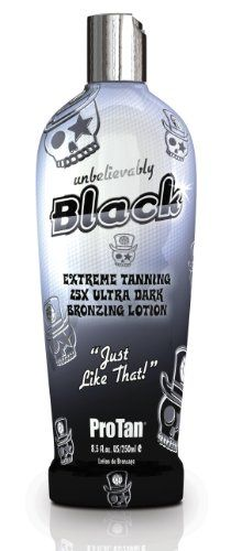 Pro Tan Unbelievably Black Extreme Tanning 25X Ultra Dark Bronzing Lotion 250ml $10.88