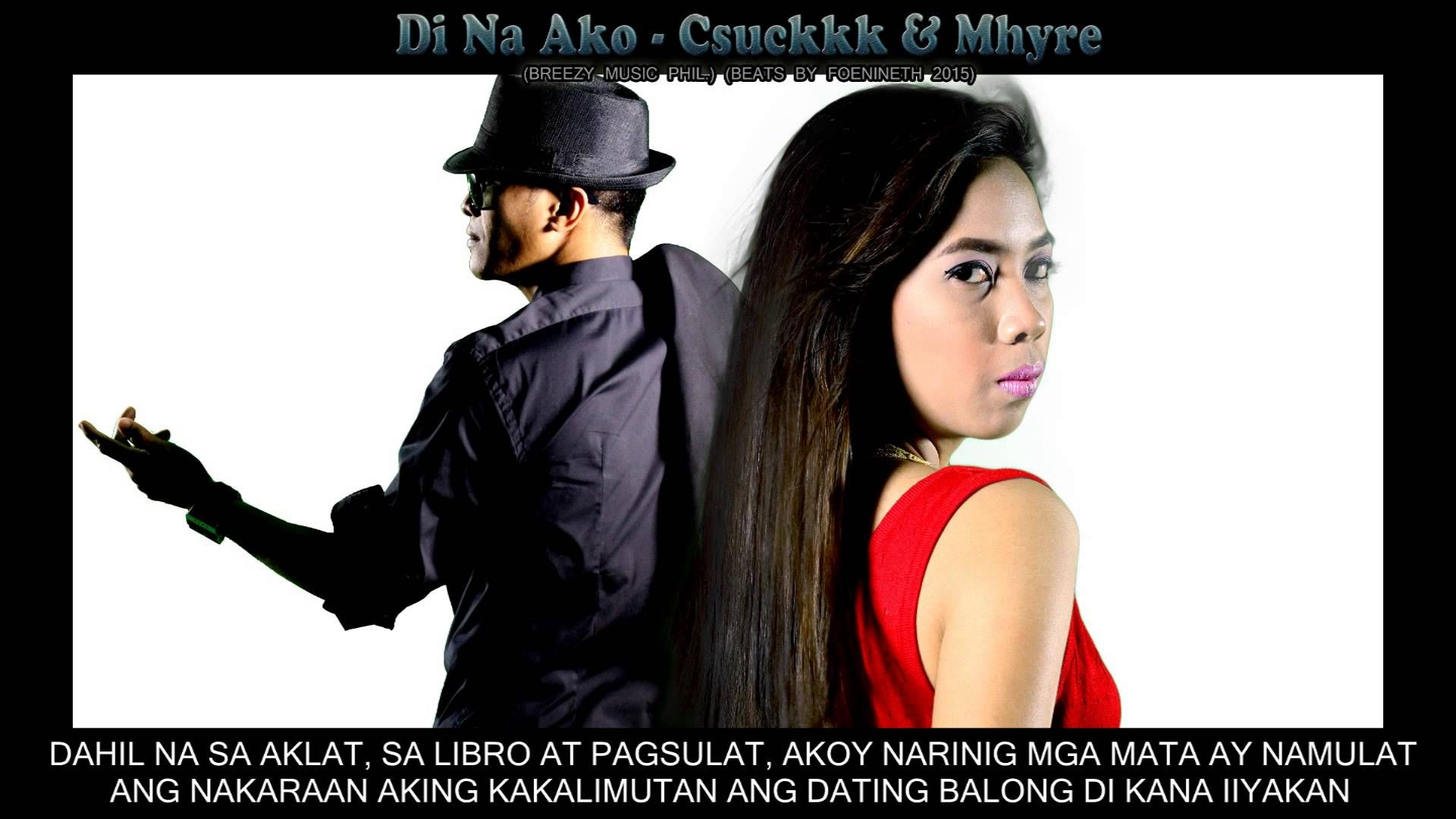 Hindi Na Ako - Csuckkk & Mhyre ( Breezy Music Phil