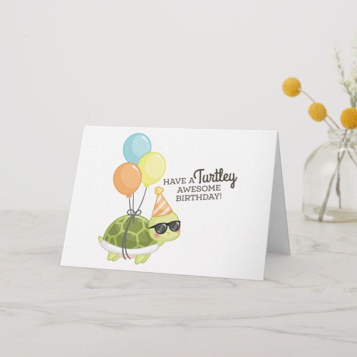 Turtley Awesome Birthday Card Zazzle Com In 2021 Birthday Card Puns Birthday Cards For Friends Simple Birthday Cards