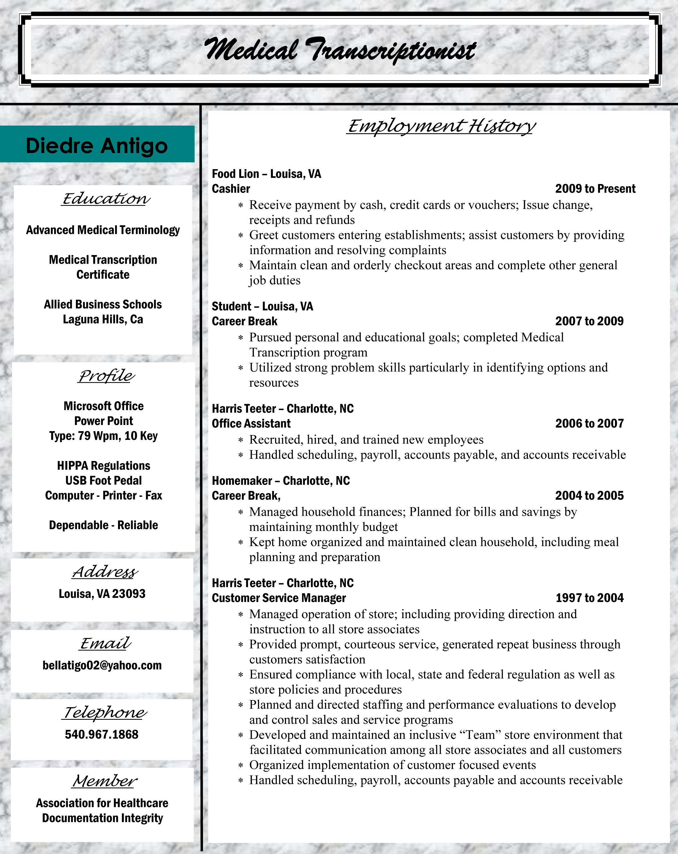 allied student diedre antigo  medical transcriptionist  transcription  medical  resume