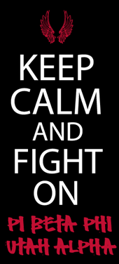 Keep calm and fight on #piphi #pibetaphi