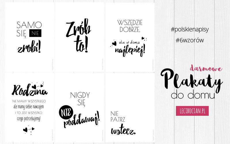 Plakaty Z Polskimi Napisami 6 Darmowych Plakatow Do Druku Plakat Inspirujace Cytaty Plakaty Motywacyjne