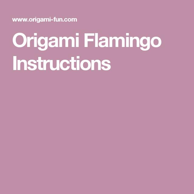 Origami Flamingo Instructions Origami Pinterest Origami