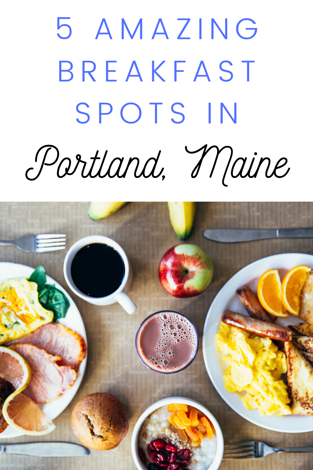 The 5 Best Breakfast Restaurants In Portland Maine Life Lived Curiously In 2020 Best Breakfast Delicious Restaurant Breakfast Restaurants