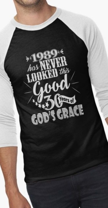 Thirty Years Of Gods Grace 1989 Birthday