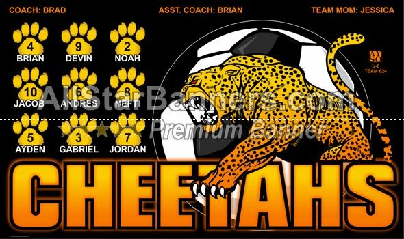 Cheetahs soccer banner idea from AllStarBanners.com We do soccer banners, baseball banners, softball banners, football banners and team banners for any sport.