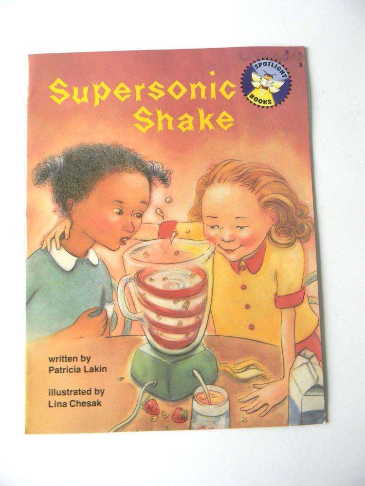 Supersonic Shake Patricia Lakin Lina Chesak 1997 ISBN 002182195 Spotlight Books
