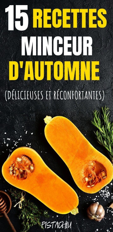 minceur d'automne (délicieuses et réconfortantes) - Pistachiu 15 recettes minceur d'automne (dél