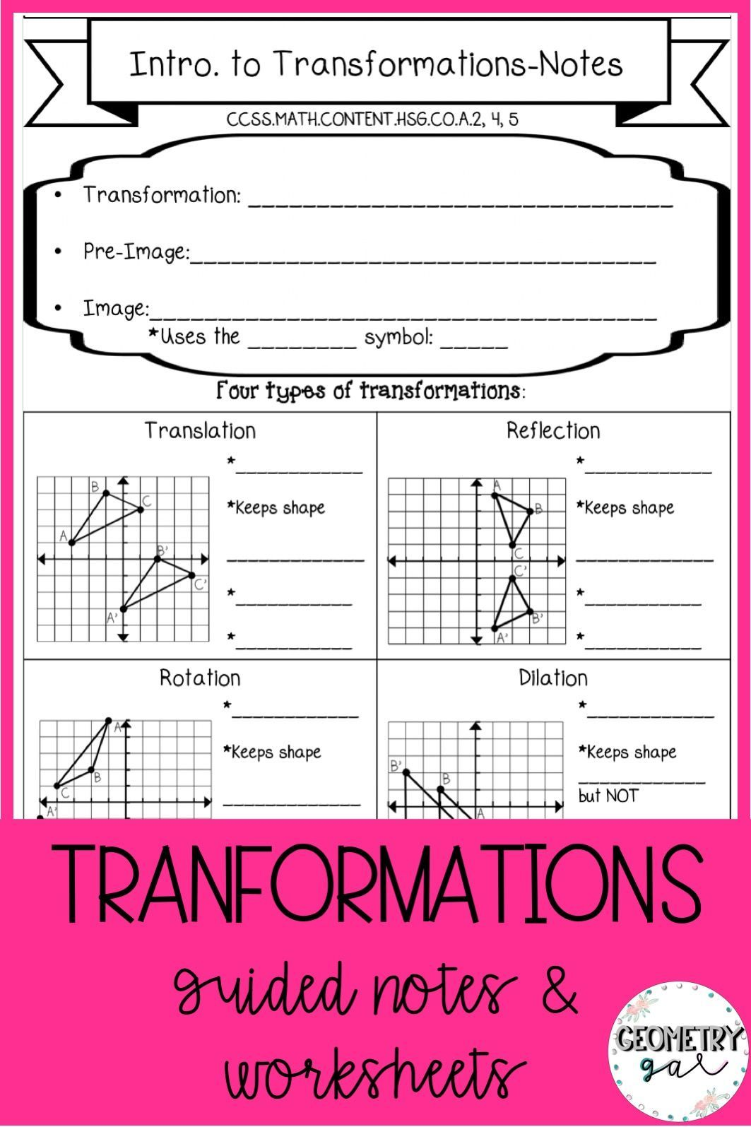 Geometry Transformations Guided Notes And Worksheets Topics Include Translations Reflections Rotations D Geometry Worksheets Guided Notes Translations Math