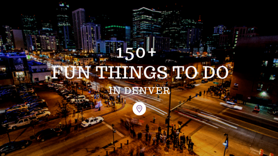 Denver Has Some Great Attractions And Tons Of Fun Things To Do Come
