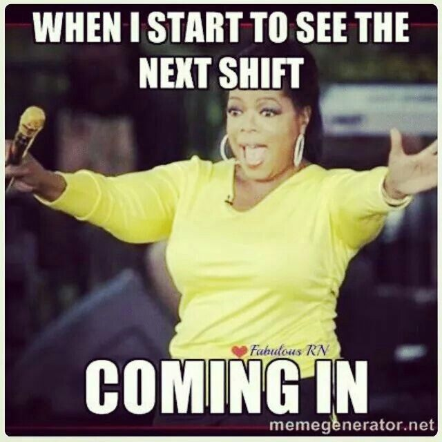 Pin By Michelle On A Day In The Life Of A Nurse Funny Good Morning Memes Nurse Memes Humor Nursing Memes