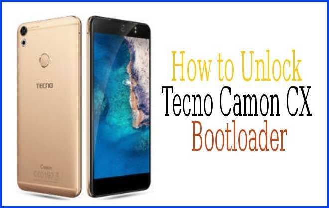 How to Unlock Tecno Camon CX Bootloader Before Rooting | KemTechie