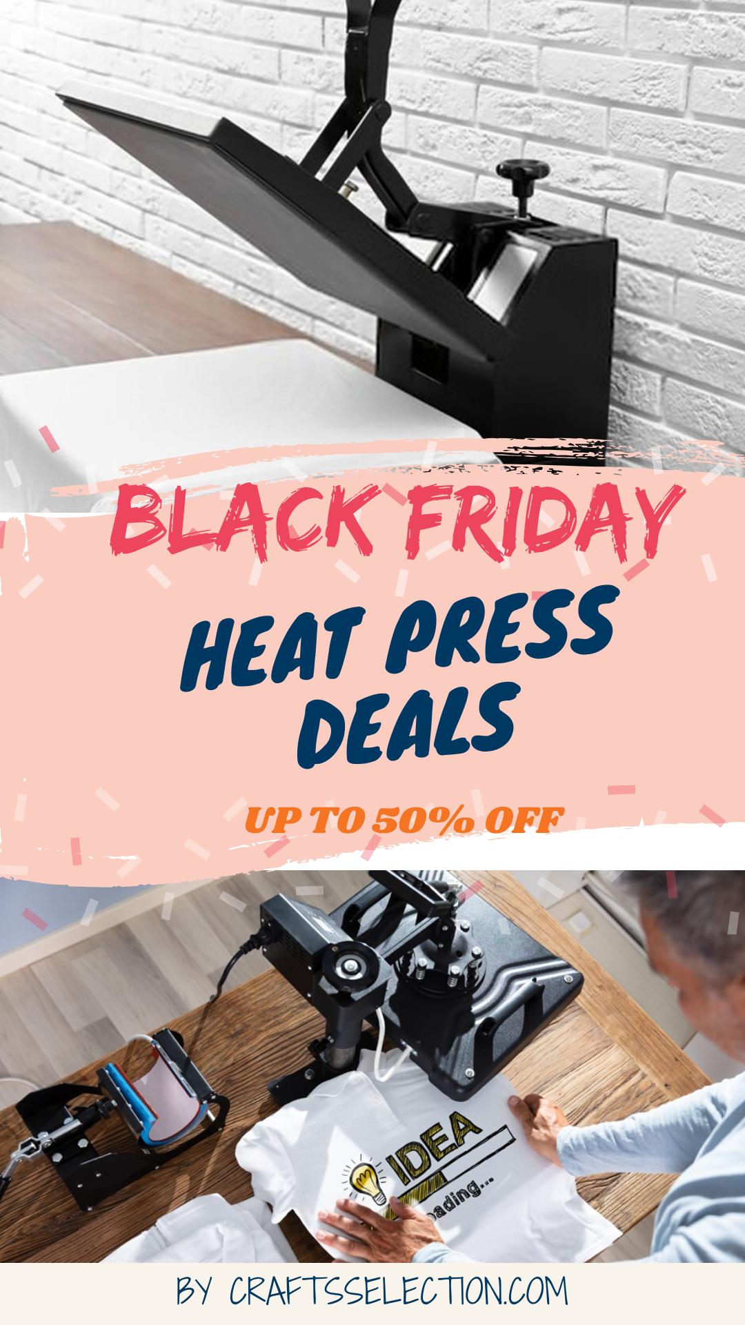 Best Heat Press Black Friday Deals 2020 Heat Press Heat Press Machine Heat