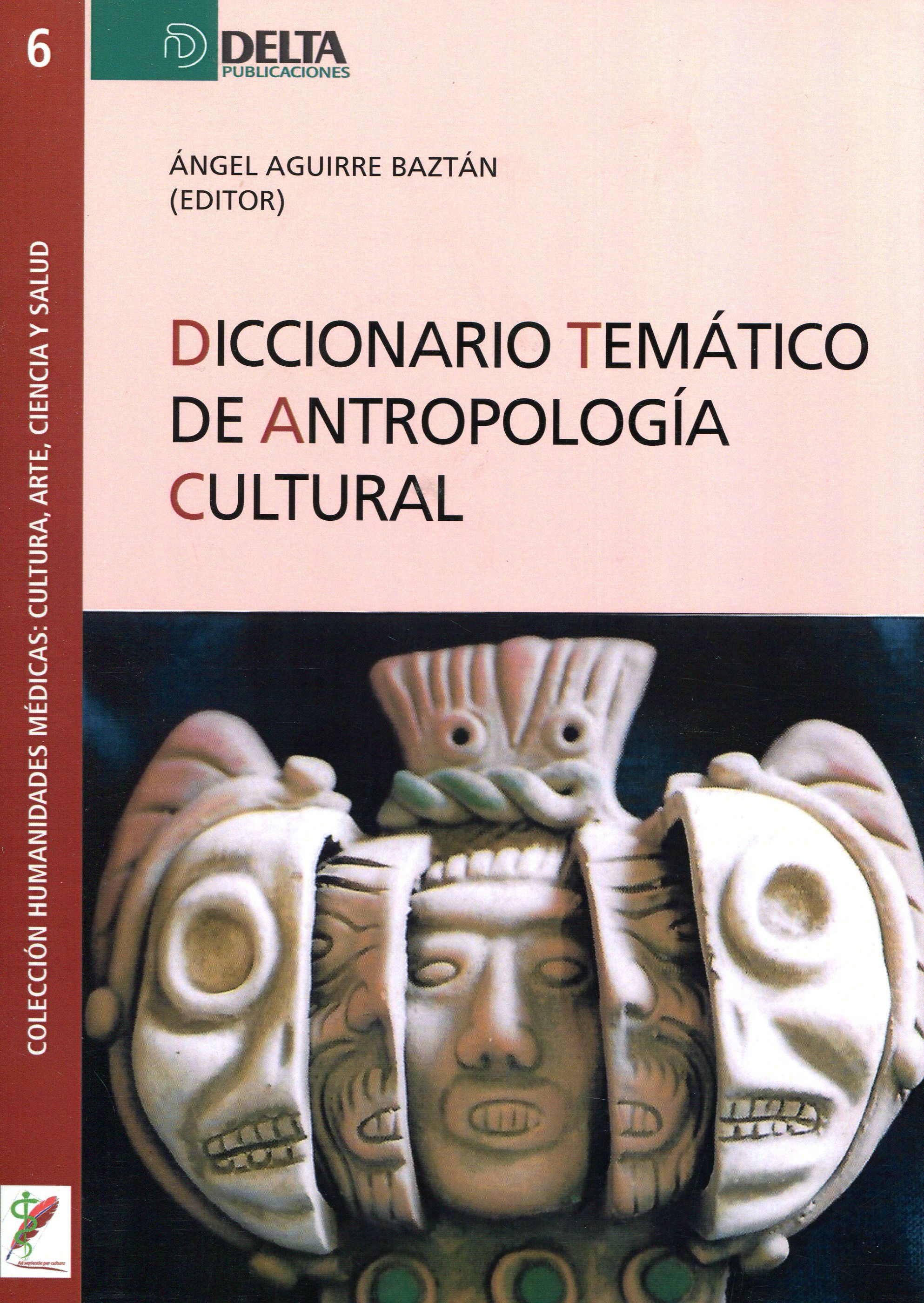 Diccionario Temático De Antropología Cultural