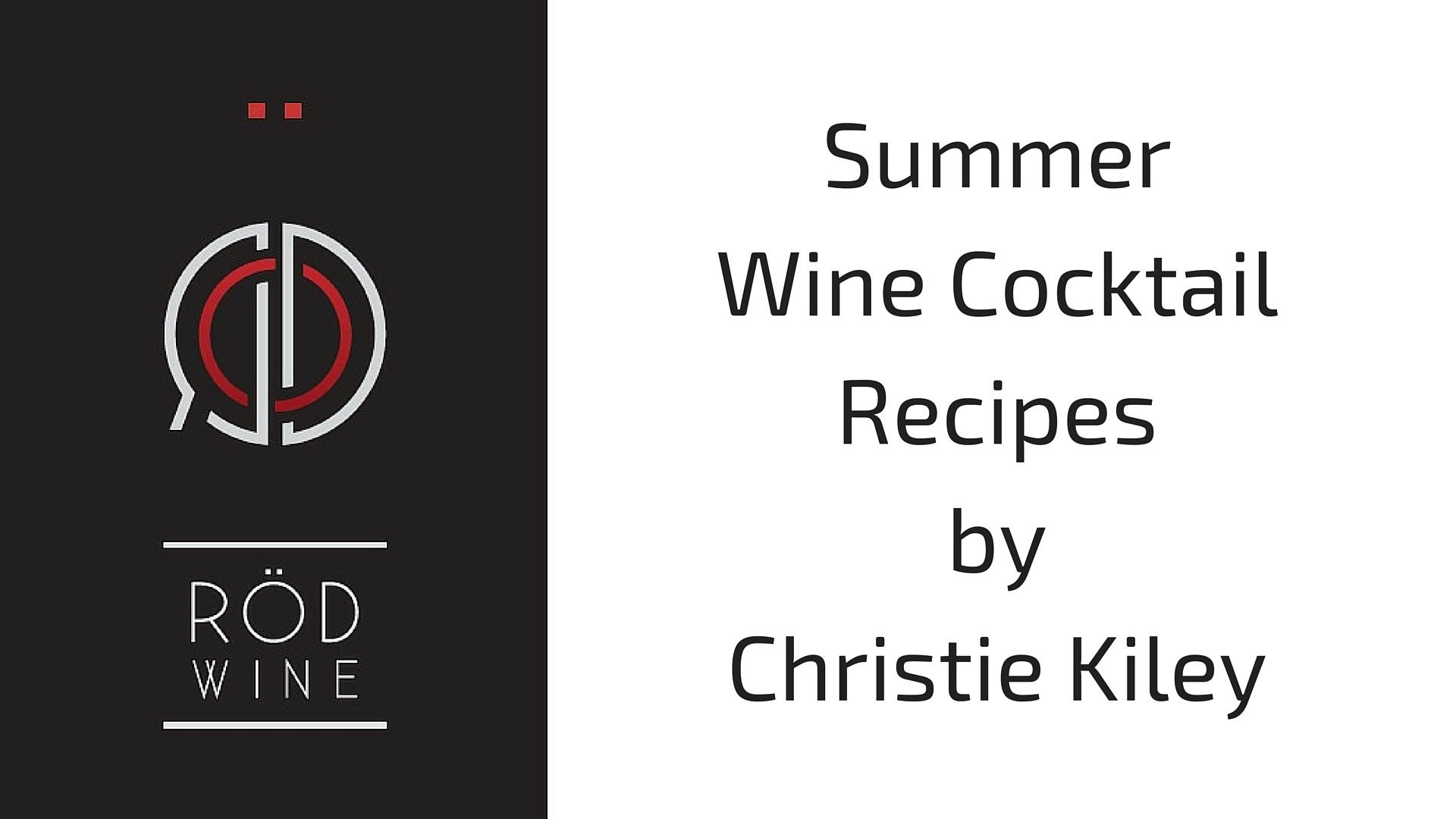 Summer Wine Cocktail Recipes