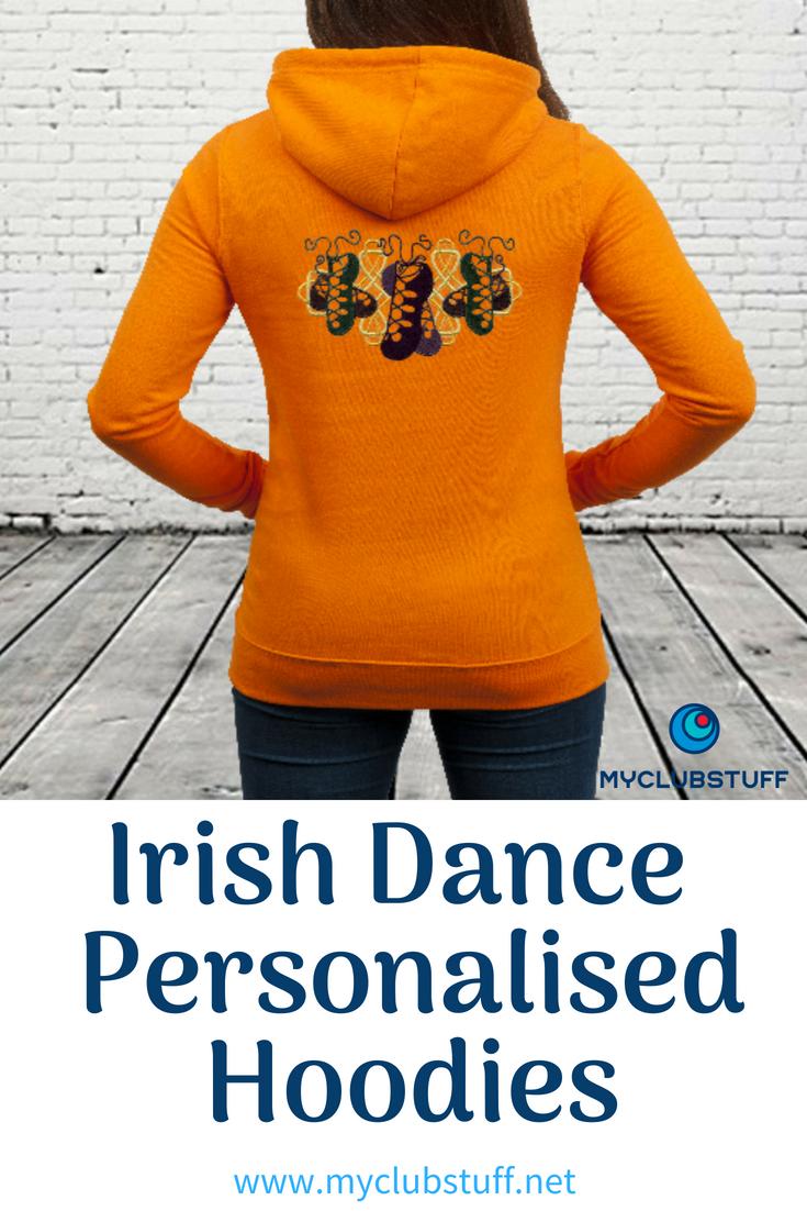 Irish Dance Club Personalised Hoodies. Customised Hoodies