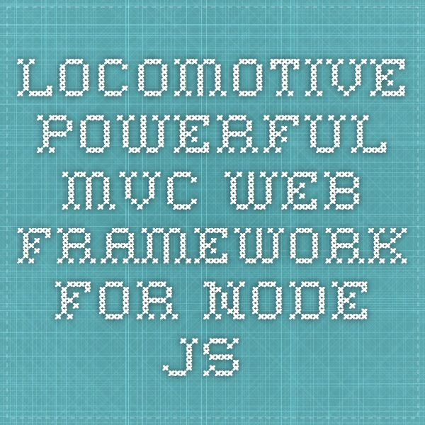 Powerful MVC web framework for Node.js