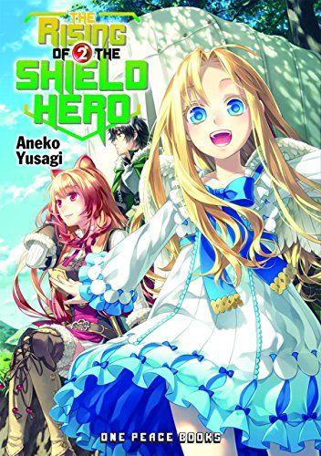 Amazon Com The Rising Of The Shield Hero Volume 02 9781935548782 Aneko Yusagi Books Light Novel Hero Anime Comics