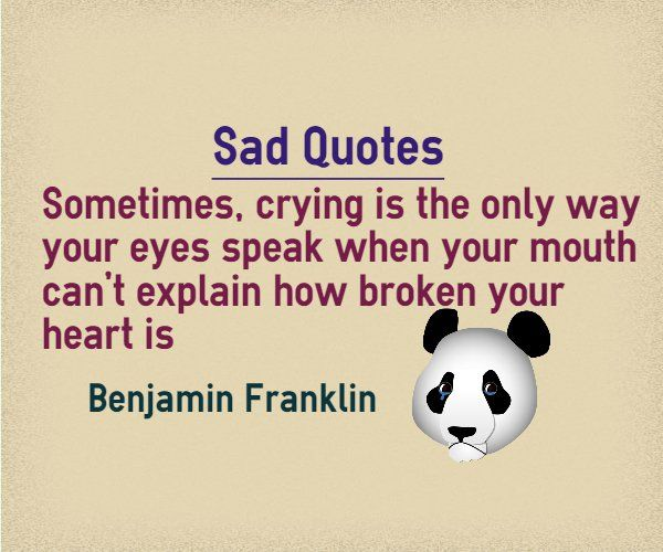 Quotes About Crying: Sad Quotes About Crying : Sometimes, Crying Is The Only