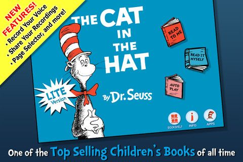 Dr. Seuss interactive Books: These are SO great. The Lite versions only have the beginning of the books but it's enough to see if you want to buy them. They are anywhere from $.99 to $3.99