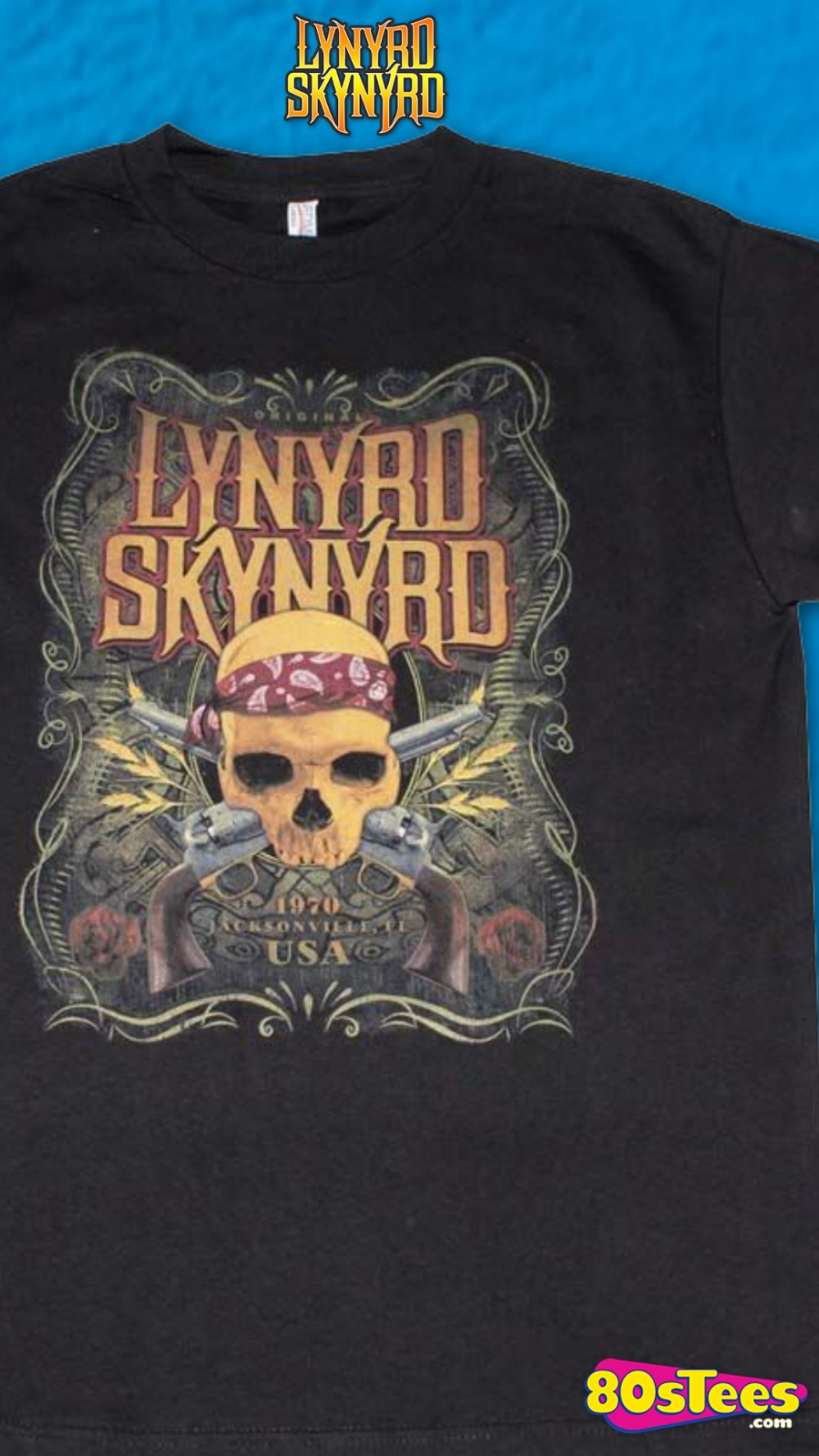 This Lynyrd Skynyrd T Shirt Shows A Skull Wearing A Bandana That Is Positioned With Two Crossed Guns The Shirt Includes Lynyrd Skynyrd T Shirt T Shirt Shirts