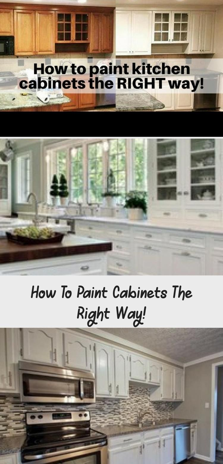 How To Paint Cabinets The Right Way In 2020 Painting Kitchen Cabinets