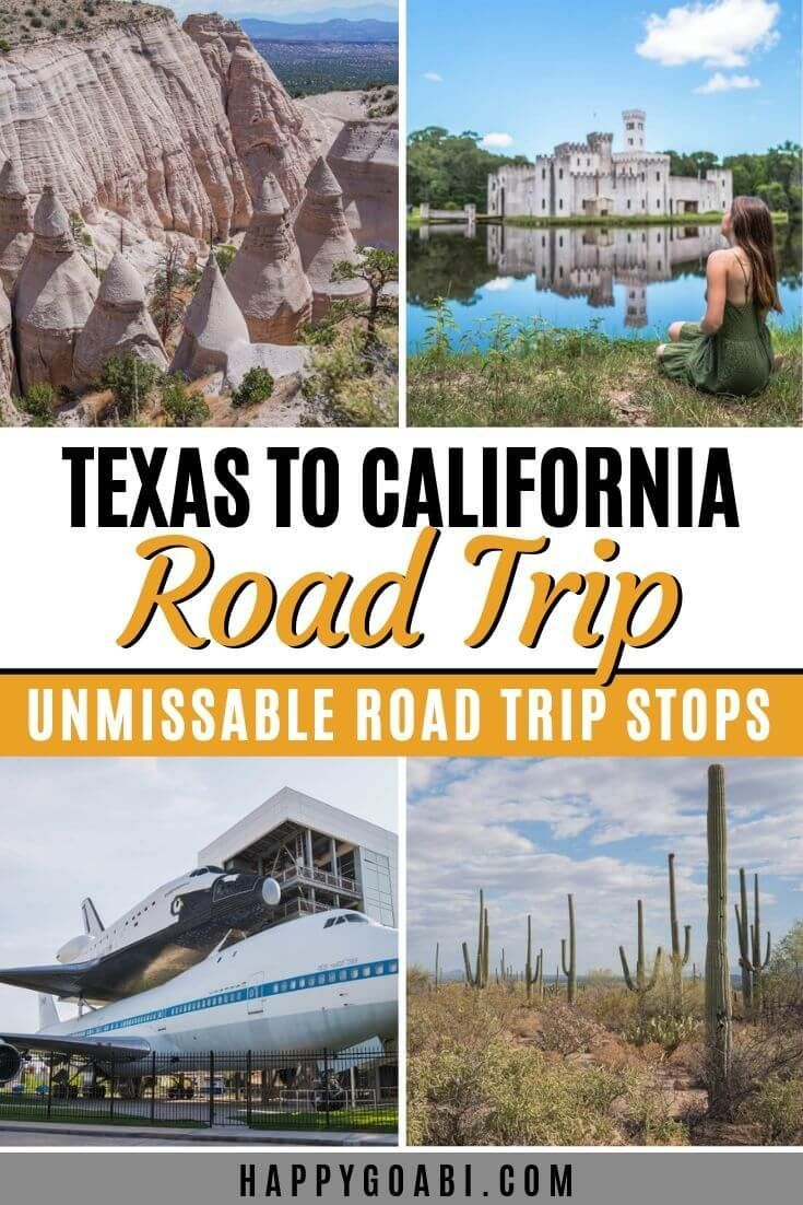 Road Trip From Texas to California: Where to Go and What to See