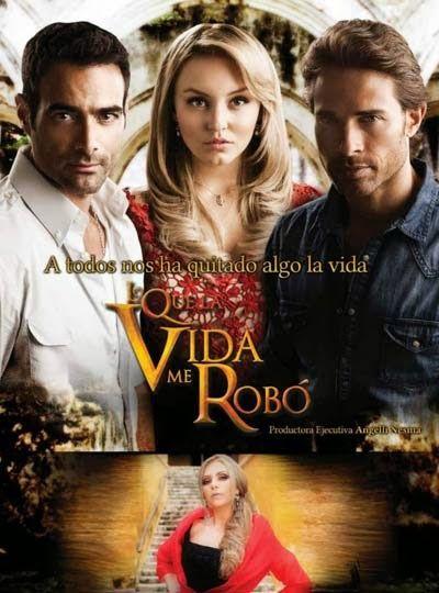 Lo Que La Vida Me Robó Capitulos Tv Shows Novelas Spanish Tv