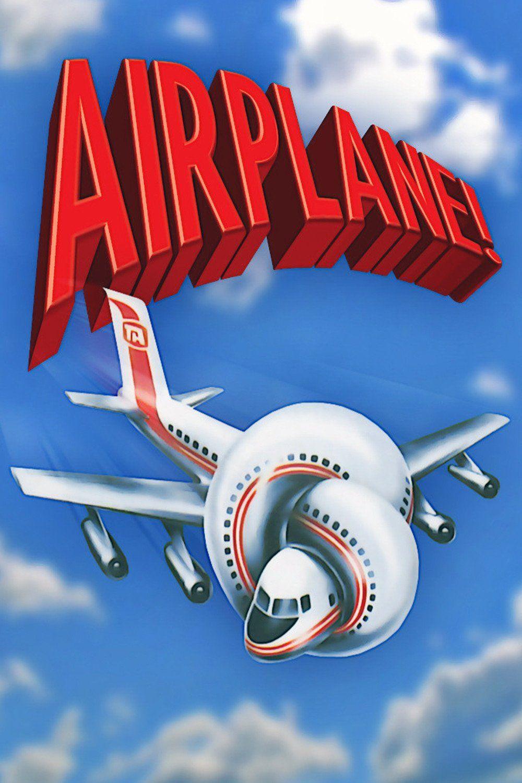 Airplane! Movie Posters Pinterest Airplanes