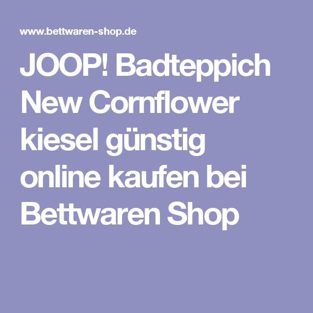 Joop Badteppich New Cornflower Kiesel Handtucher Pinterest