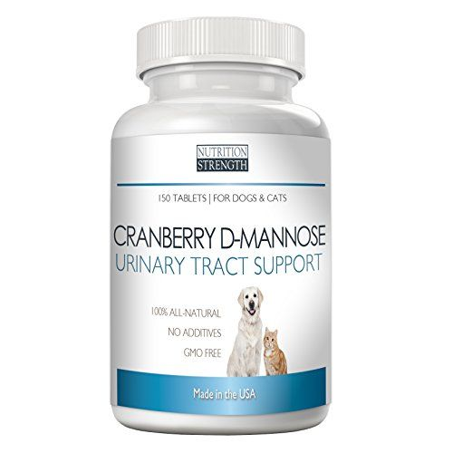 Cranberry Dmannose Antioxidant Urinary Tract Support For Dogs And Cats Prevents And Eliminates Uti Nutr Bladder Infection In Dogs Dog Supplements Urinary Tract