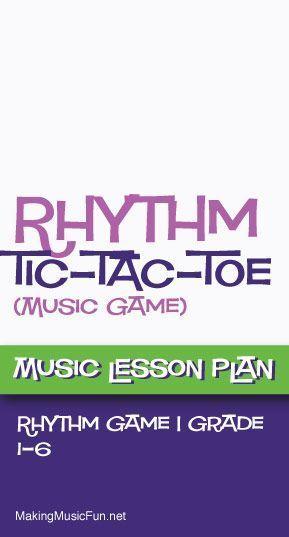 Ryhthm Tic-Tac-Toe Free Music Lesson Plan -   - music lesson plan
