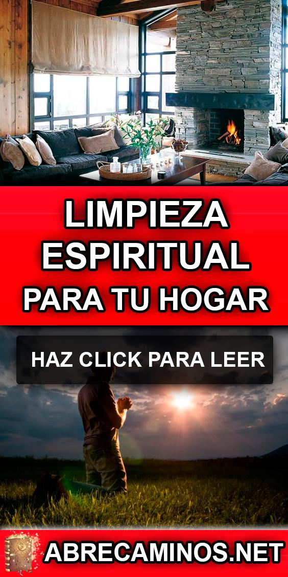 Limpieza Espiritual Del Hogar Muy Efectivo Limpieza Espiritual