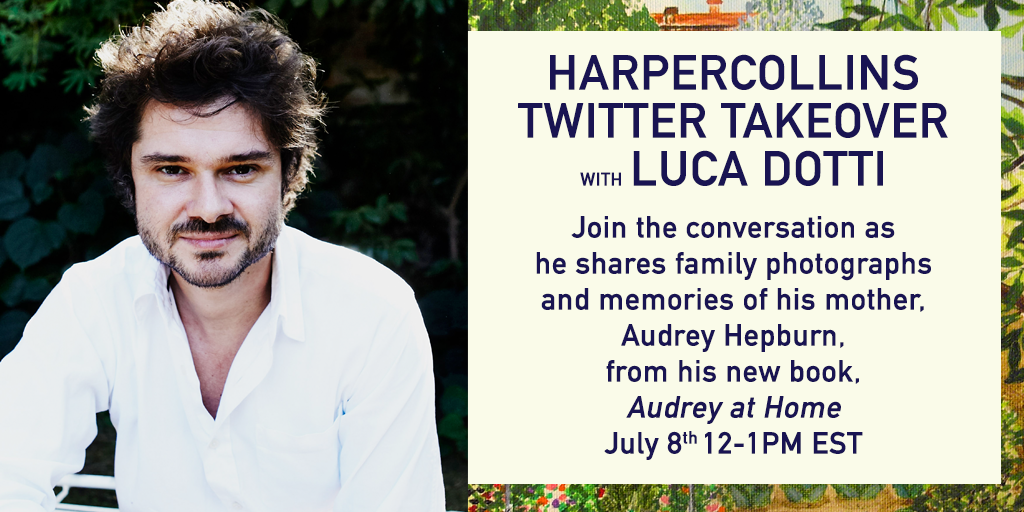 harpercollins:  Join us for a very special Twitter Takeover with Luca Dotti, author of Audrey at Home.
