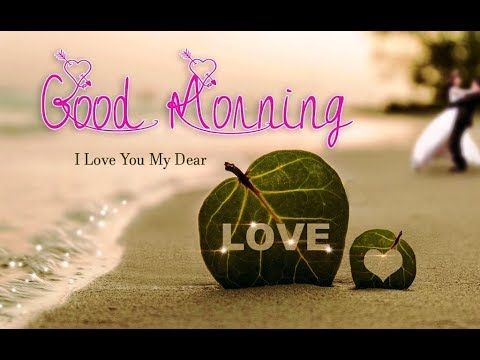 Good Morning Love Quotes Stunning Good Morningi Love You Quoteswisheswhatsapp Videoromantic . Inspiration