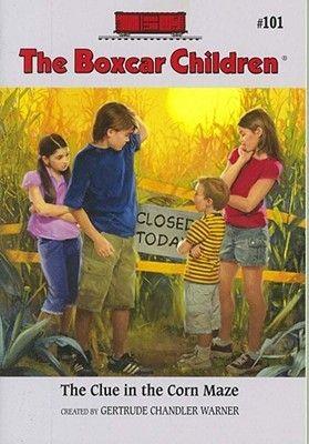 The Clue In The Corn Maze (The Boxcar Children, #101)