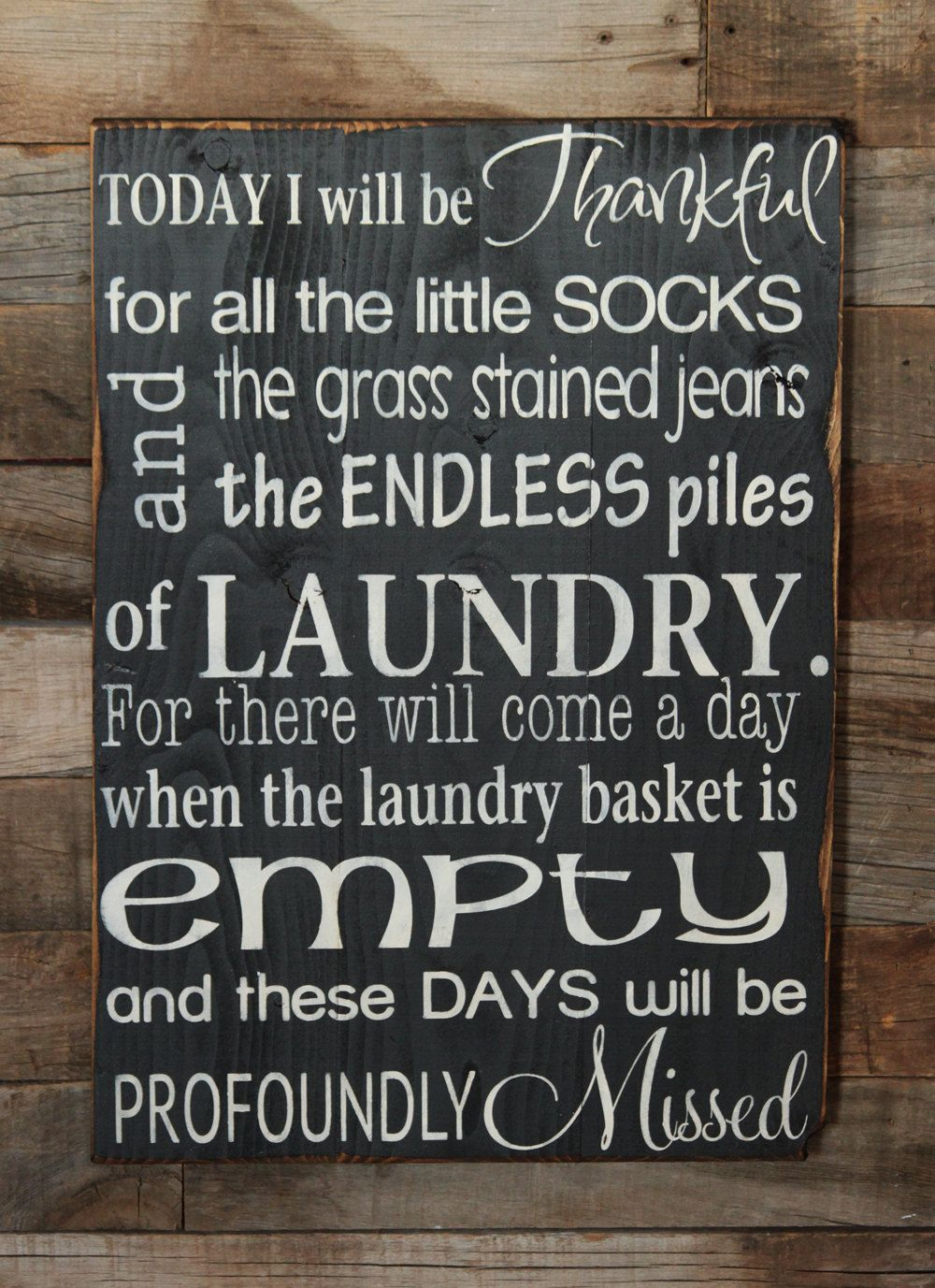 Wooden Laundry Sign Custom Large Wood Sign Today I Will Be Thankful Fordustinshelves Design Decoration