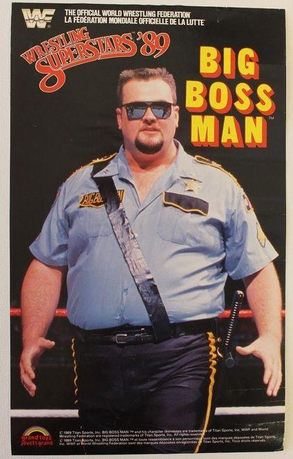Big Boss Man Wwf Ljn Poster Wwe Grand Toys Wrestling Wrestling