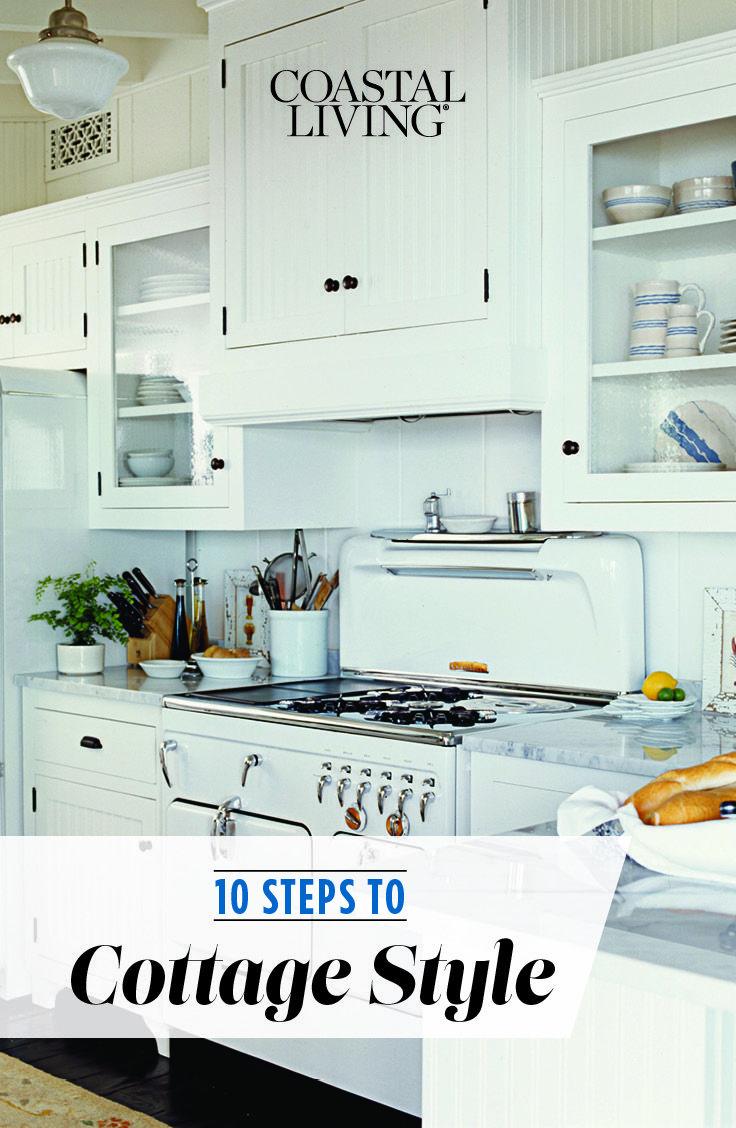 10 steps to cottage style cozy beach cottages kitchen vintage rh pinterest com