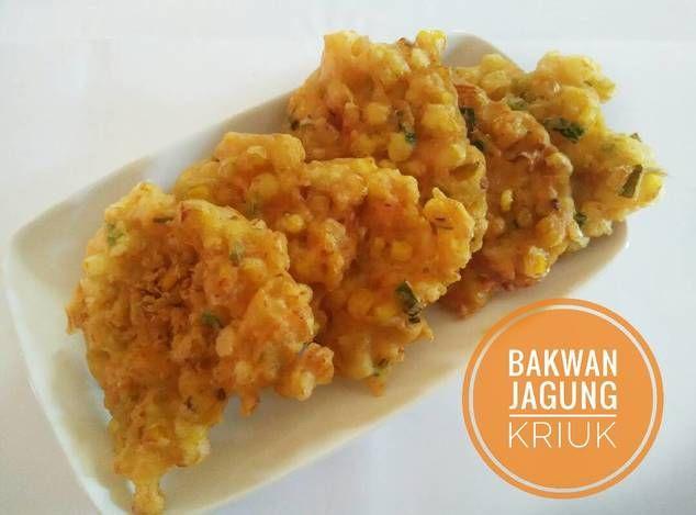 Resep Bakwan Jagung Kriuk Seperti Diresto Menado Oleh Eva Putri Resep Resep Masakan Resep Masakan