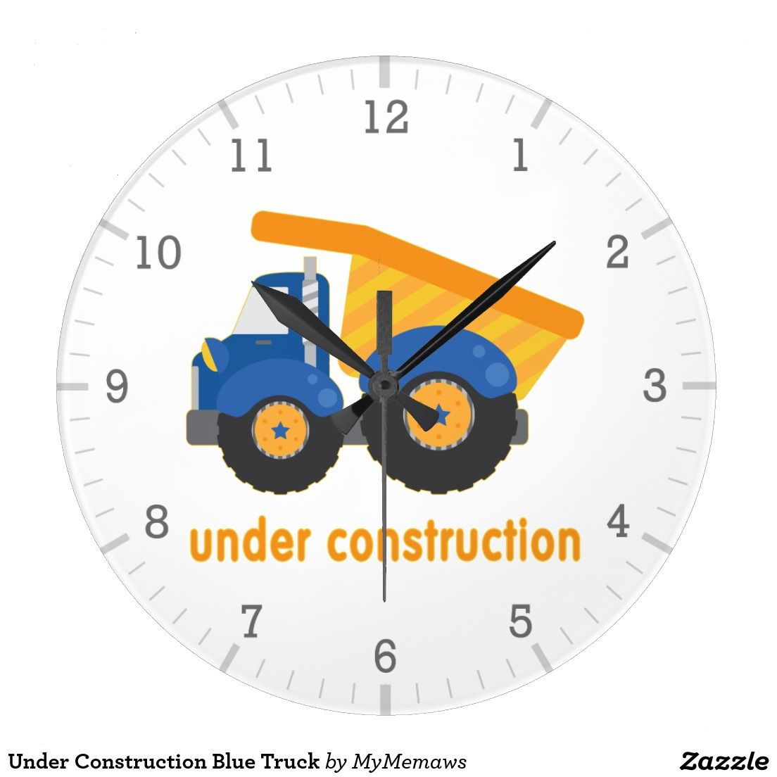 Under Construction Dump Truck Round Clock Zazzle Com In 2020 Round Wall Clocks Clock Large Clock