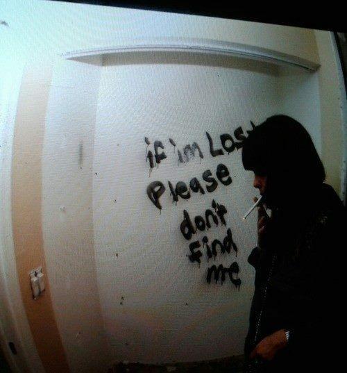 Graffiti Sad Quotes: If I'm Lost Please Don't Find Me