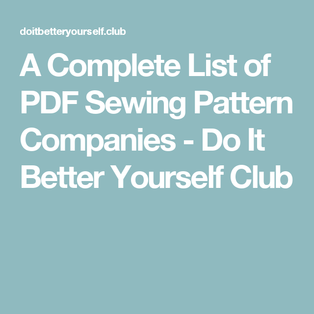 A Complete List of PDF Sewing Pattern Companies | Pdf sewing ...