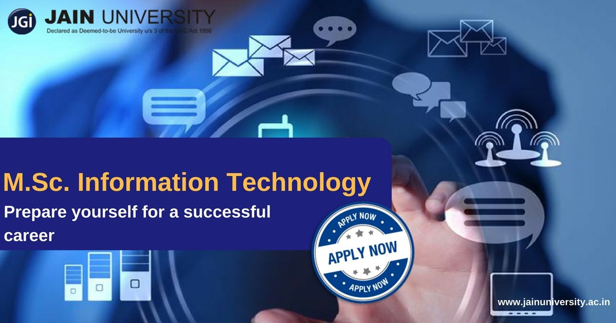 Earn A Master S Degree In Information Technology M Sc It From One Of The Top Universities Of India And Prepare Yours Information Technology Msc Top Colleges