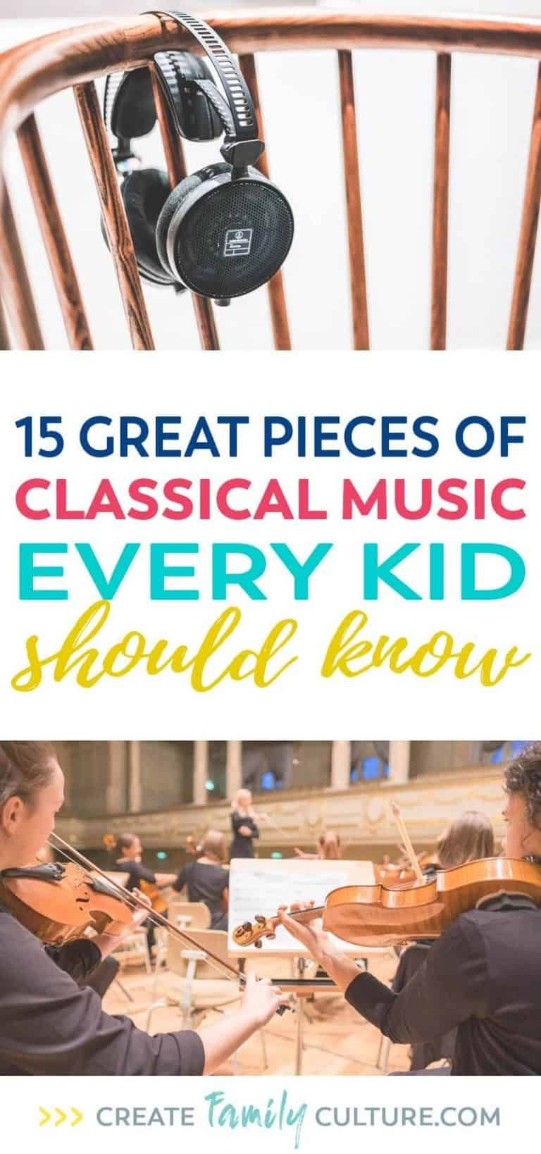 15 Pieces of the Best Classical Music Kids Should Know