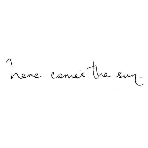 Here | Comes | The | Sun | Words | Summer