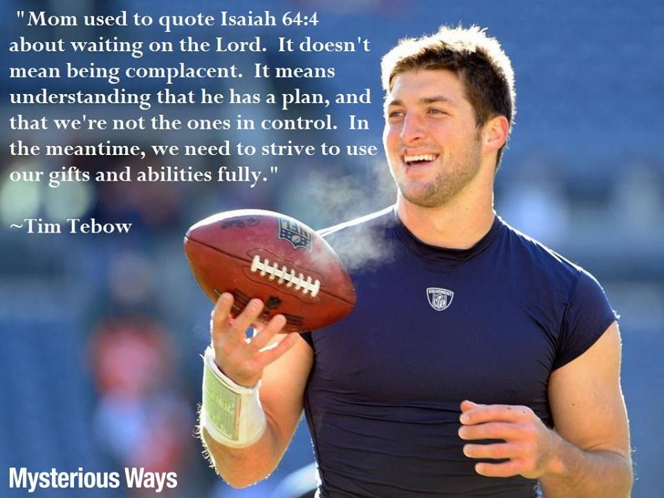 Tim Tebow Inspirational Quotes: Tim Tebow Famous Quotes. QuotesGram