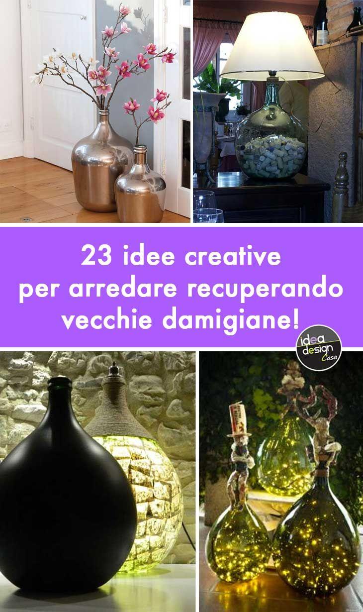 Arredare Con Le Damigiane 23 idee creative per arredare con vecchie damigiane