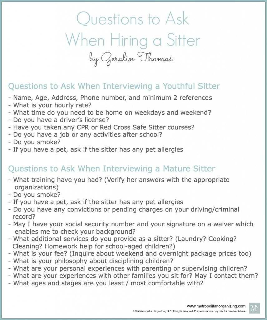 interviewing a babysitter questions to ask printable to interviewing a babysitter can be a daunting task use this printable list of questions to ask when hiring a sitter and keep track of everything you need